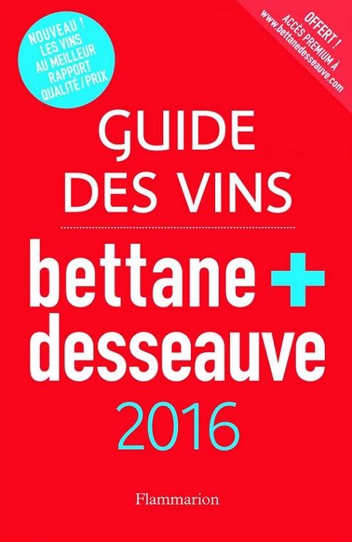 Bettane + Desseauve - Guide des vins 2016 | DOMAINE DU HAUT BOURG